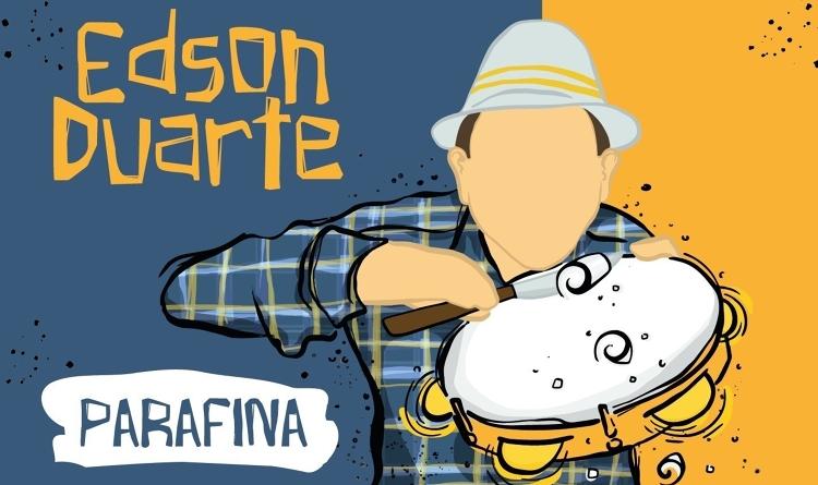 Novo Vinil do Edson Duarte -  Parafina