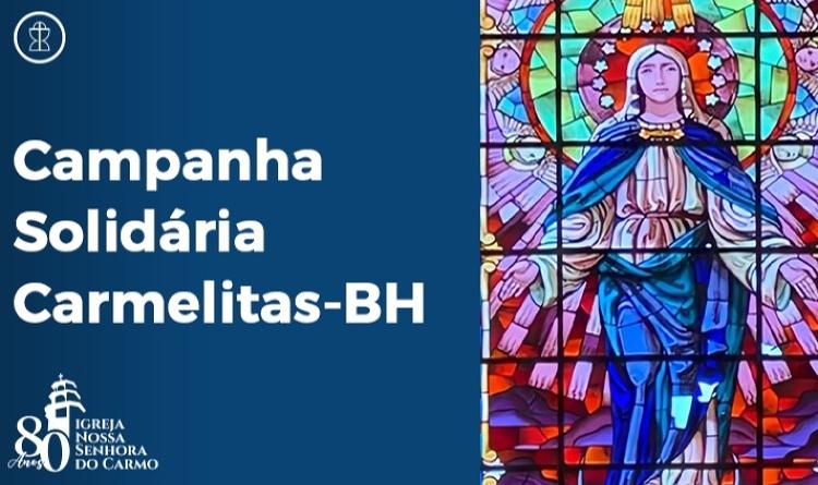 Campanha Solidária Carmelitas - Belo Horizonte