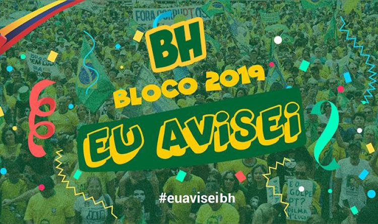 Campanha de Financiamento Coletivo Bloco Eu Avisei BH