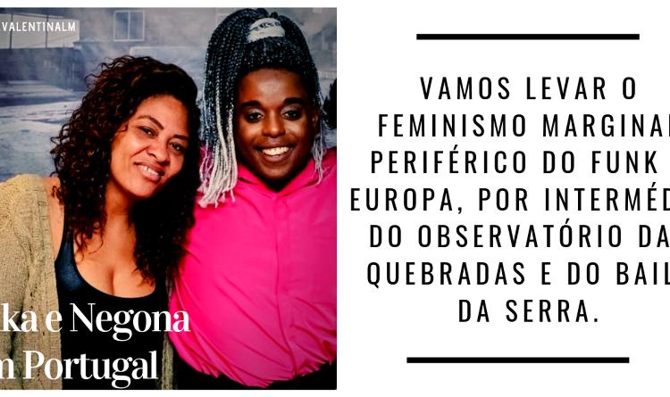 Kika e Negona em Portugal